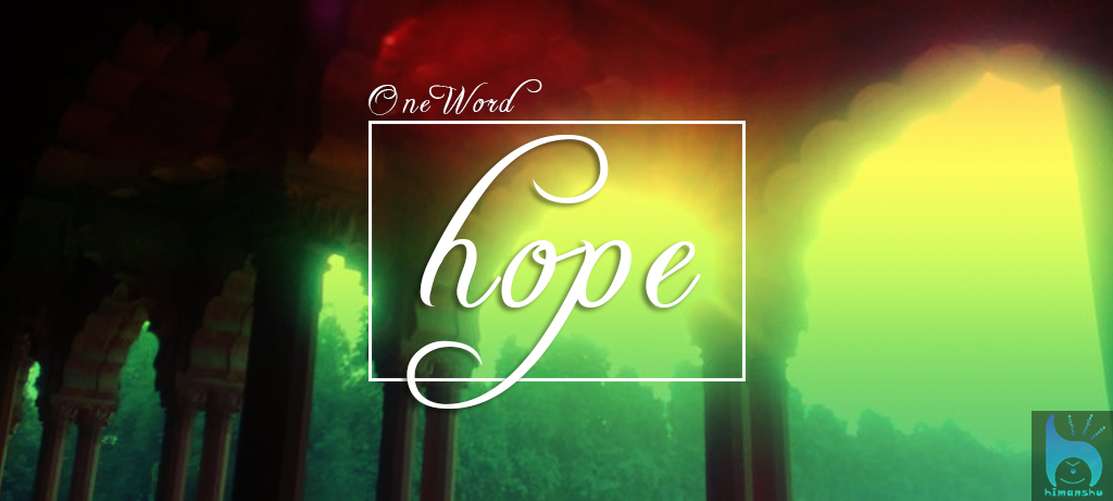 one-word-hope-by him