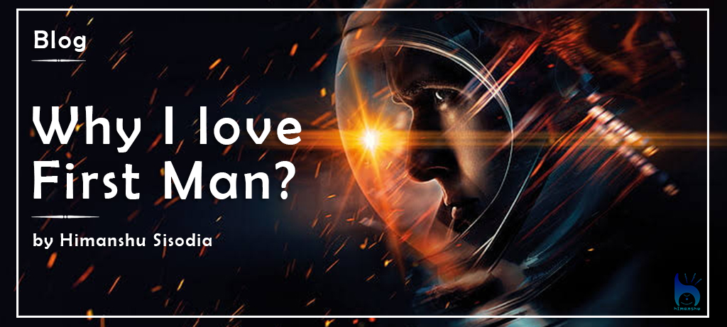 Why-I-Love-First-Man
