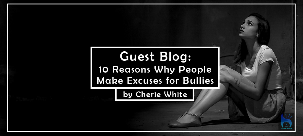 10-Reasons-Why-People-Make-Excuses-for-Bullies